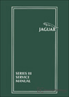 Jaguar XJ6 Series 3 and<br />Jaguar XJ12 Series 3 Service Manual: 1979-1987