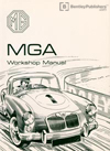 MGA 1500, 1600, 1600 Mk II Workshop Manual: 1955-1962