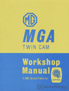MGA Twin Cam Workshop Manual: 1958-1960