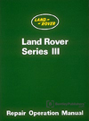 Land Rover Series III Workshop Manual: 1972-1985