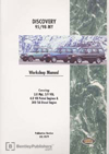 Land Rover Discovery Official Workshop Manual: 1995-1998