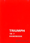 Triumph TR7 Driver&#039;s Handbook: 1976