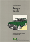 Range Rover Official Workshop Manual: 1990-1994