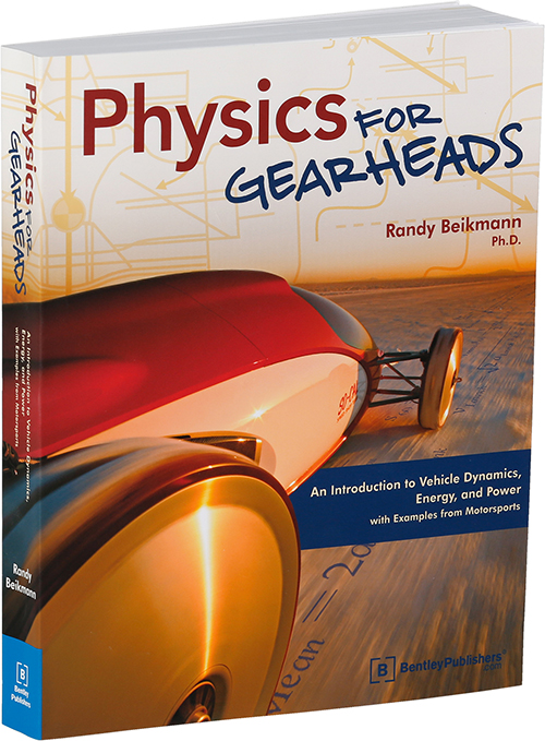 Physics for Gearheads by Randy Beikmann - photograph